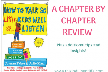 How to talk so little kids will listen book review | how to deal with child tantrums | This Indulgent Life