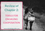 "Reflecting on ""How to Talk so Little Kids Will Listen"" Chapter 2: Tools for Engaging Cooperation"