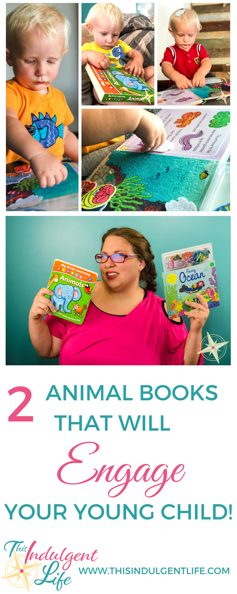 2 Animal Books That Will Engage Your Young Child | This Indulgent Life | Are you looking for new books to enchant your child? Here are two interactive animal books that my child loves! | #childrenbooksreview #animalbooksforkids #bookreviewsforkids #toddlerbooks #bestbooksfortoddler #childrensbooksfortoddlers #bestbooksforpreschoolers #kidsbooks #booksforpreschoolers #bestbookstolearnthealphabet #abcbooks #booksabouttheocean #oceanbooks #feltbooks #interactivechildrensbooks