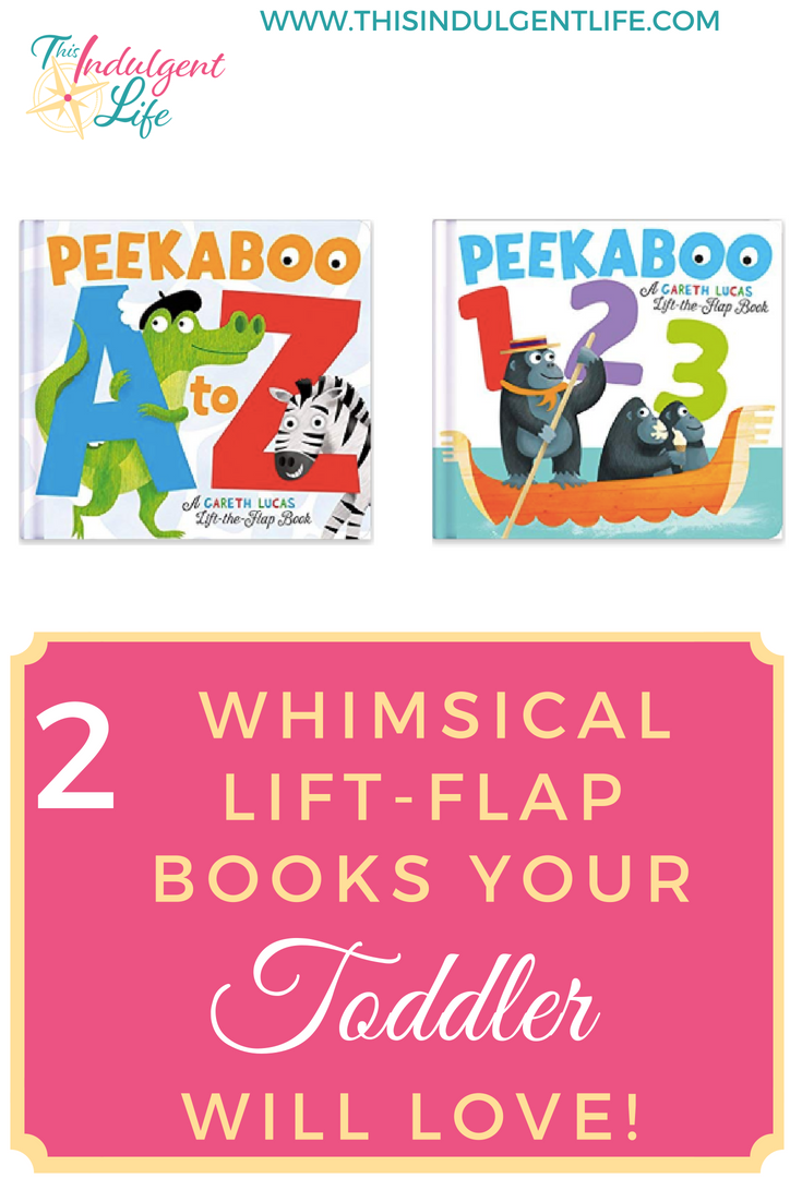 2 whimsical lift-flap books your toddler will love | This Indulgent Life | These Peekaboo a to z and 123 books feature silly animals and fun alliterations. | #liftflapbook #childrenbooksreview #animalbooksforkids #bookreviewsforkids #toddlerbooks #bestbooksfortoddler #childrensbooksfortoddlers #bestbooksforpreschoolers #kidsbooks #booksforpreschoolers #bestbookstolearnthealphabet #abcbooks #booksaboutanimals #interactivechildrensbooks #whimsicalchildrensbooks #educationalbooksfortoddlers