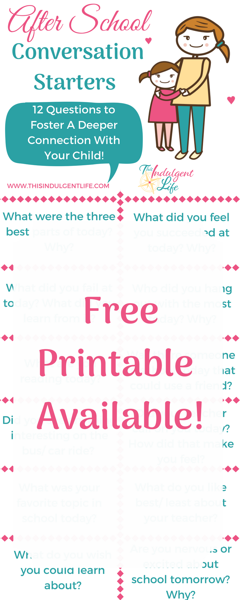 After School Conversation Starters Free Printable | This Indulgent Life | Use these 12 questions to start conversations with your child and develop a deeper bond with just 15 minutes of conversation after school! | #afterschool #backtoschool #conversationstarters #freeprintable #momadvice #parentingadvice #gentleparenting #respectfulparenting #howtobondwithmychild
