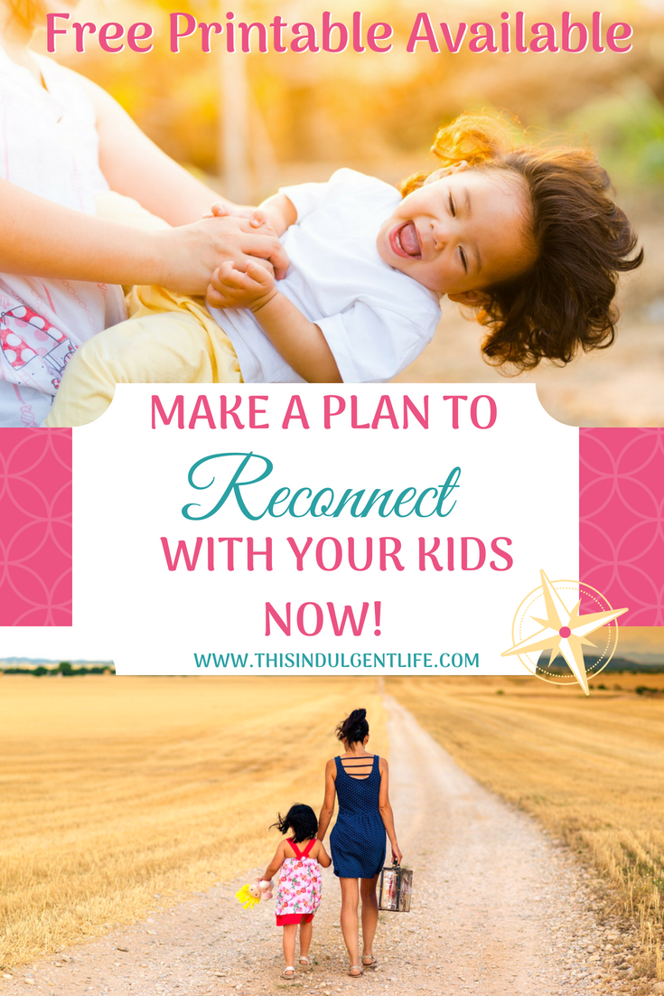 Make A Plan To Reconnect With Your Kids Now! | This indulgent Life | Use these 10 ways to make a make reconnecting with your children a priority. Included is a free printable for afterschool conversation starters! | #afterschool #backtoschool #conversationstarters #momadvice #timehacks #qualitytimewithkids #reconnectwithyourkids #waystoreconnectwithchildren #bondingactivitiesforkids #hugging #eyecontact #familydinners