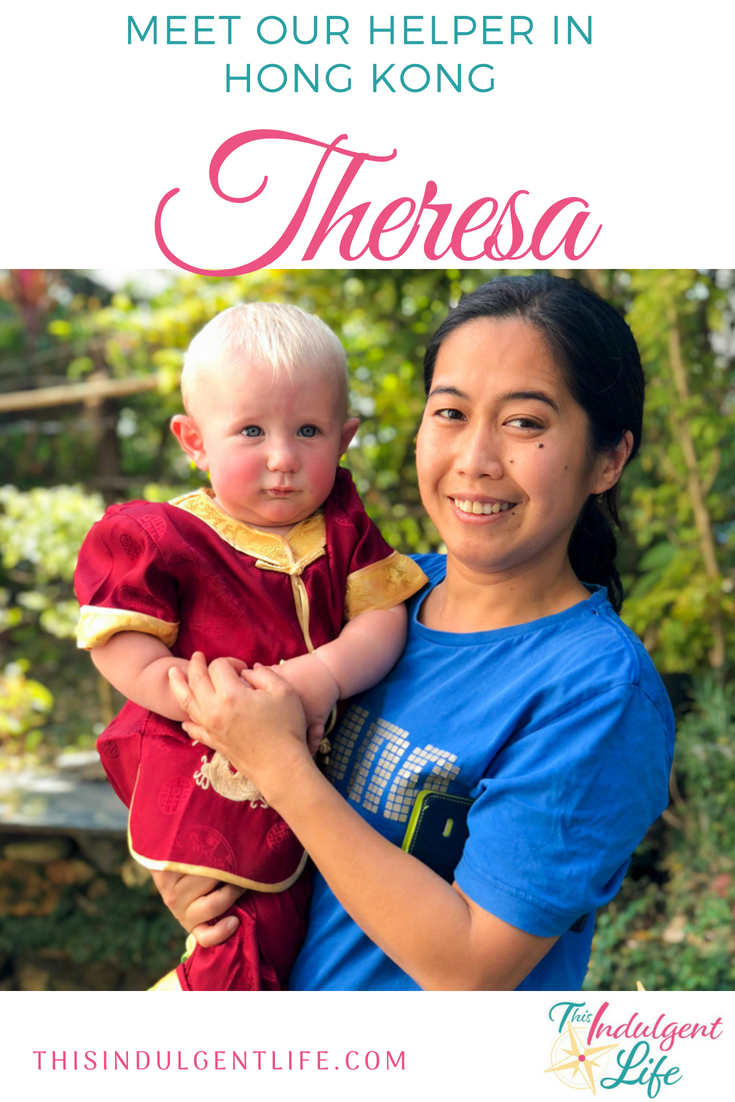 Meet our helper in hong kong theresa | This Indulgent Life | In this interview with our domestic helper you get to know how she fits in with our family and about her background and goals. | #thisexpatlife #thisadventurouslife #domestichelper #hongkong #childcare #expat #expatlife #expatwithkids #interviews #theresa #Filipina #Philippines #tuesdayswiththeresa #teachingabroad #livingabroad #lifewithatoddler #lifewithababy #lifeofadomestichelper