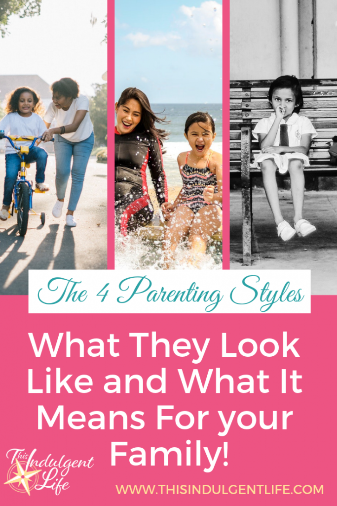 The 4 Parenting Styles: What They Look Like and What It Means For Your Family | This Indulgent Life | Deciding how to raise your kids can be a daunting task. You usually really only know the way you grew up. So here's a list of the main parenting styles. You'll learn how to identify them, the pros and cons, and which style the professionals recommend! Go to www.thisindulgentlife.com/identify-4-parenting-styles to see the full breakdown of the pros and cons of each parenting styles. | #parentingstyle #howtobeagoodparent #gentleparenting #discipline #parentingideas