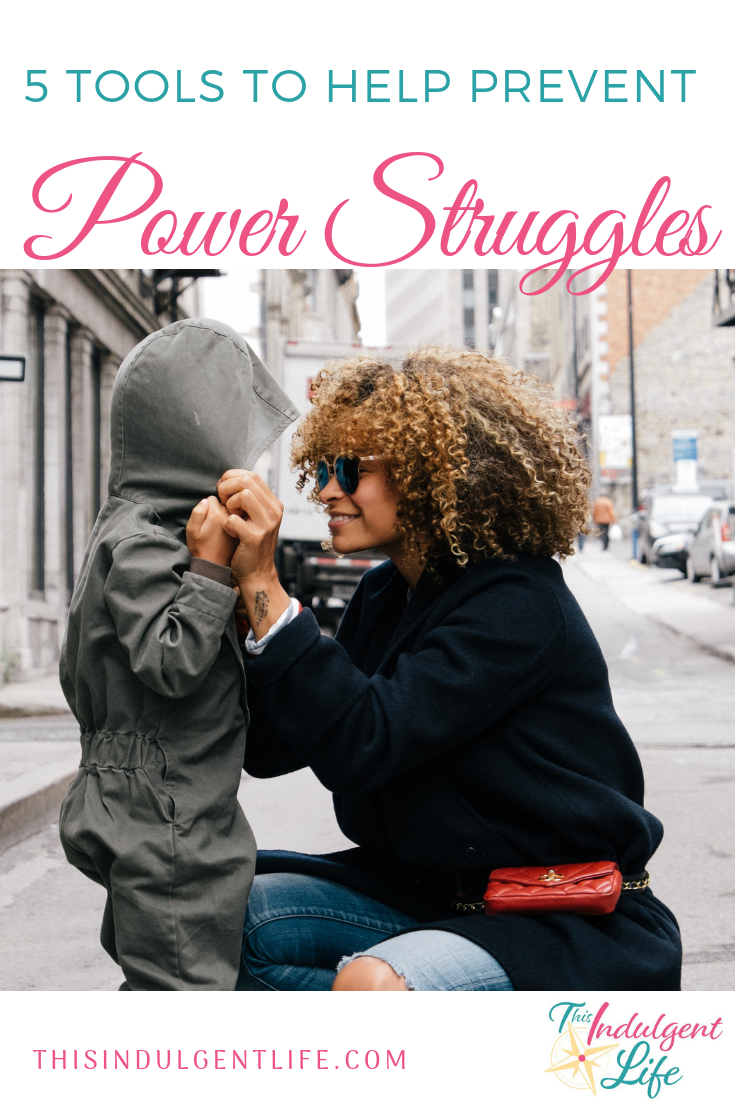 5 Tools To Help Prevent Power Struggles | This Indulgent Life | Tired of yelling, pleading, bribing, and punishing? Use these 5 tools to help you and your child work together to solve problems. | #thisindulgentlife #gentleparenting #parentingtips #parentingadvice #parentinghacks #powerstruggles #conflictresolution #tantrums #childbehavior