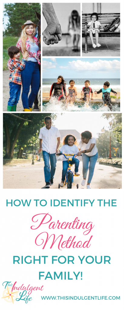 How To Identify the Parenting Style Right For Your Family | This Indulgent Life | Learn about the 4 major parenting methods that exist. Learn what characteristics each have and what outcomes are associated with each. Understand what the experts have been studying for over 25 years! Go to www.thisindulgentlife.com/identify-4-parenting-styles to see the full breakdown of the pros and cons of each parenting styles. | #parentingstyle #howtobeagoodparent #gentleparenting #discipline #parentingideas