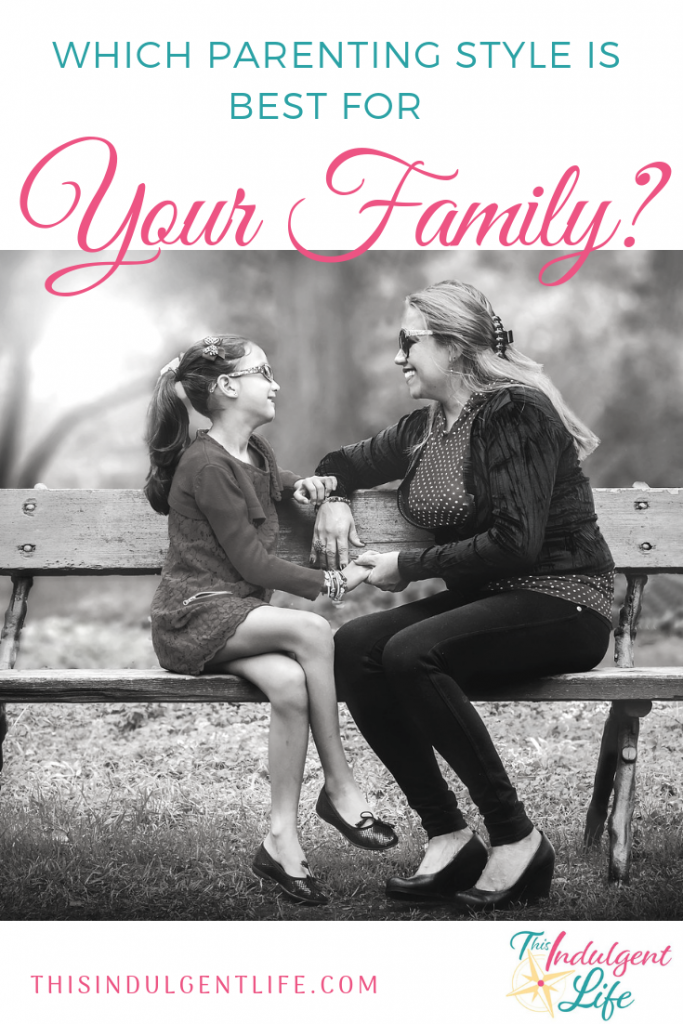 What Parenting Style is Best For Your Family? | This Indulgent Life | Did you know you have a choice in how your parent your child? You don't have to do what your parents did. There are over 25 years of research to help guide you to what methods will work best for your family vision and goals. Go to www.thisindulgentlife.com/identify-4-parenting-styles to see the full breakdown of the pros and cons of each parenting styles. | #parentingstyle #howtobeagoodparent #gentleparenting #discipline #parentingideas #familygoals #familyvision