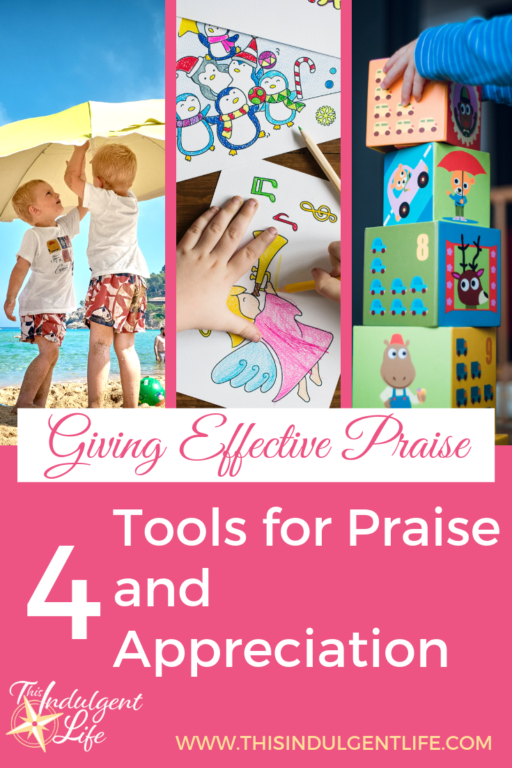 Giving Effective Praise: 4 Tools for Praise and Appreciation | This Indulgent Life | In chapter 4 of How to Talk So Little Kids Will Listen we're looking at how to give praise that builds confidence and a growth mindest. We also look at what is wrong with the way we traditionally give praise. | #givechildrenpraise #praiseandappreciation #howtotalksolittlekidswilllisten #encouragingchildren #gentleparenting #peacefulparenting #growthmindset #buildingconfidenceinchildren #bookreview #parentingbooks