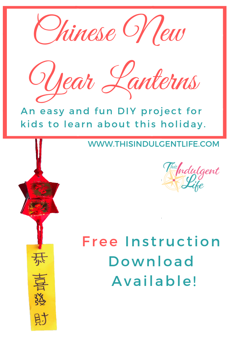 Chinese New Year Lanterns; an Easy and Fun DIY Project for Kids to Learn About This Holiday | This Indulgent Life | Here is a traditional and easy craft project for your kids to do that will help them learn about Chinese New Year. Don't forget to download the free printable! | #DIYholidaydecor #funeasycraftsforchildren #freeprintable #kidscrafts #cnycraft #authenticchinesecraft #chinesenewyeargreeting #laiseecraft #redenvelopecraft #activitiesforkids #easycraftsforkids