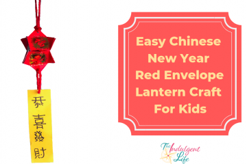 Easy Chinese New Year Red Envelope Lantern craft for kids | This Indulgent Life | A lai see packet Chinese New Year activity for kids