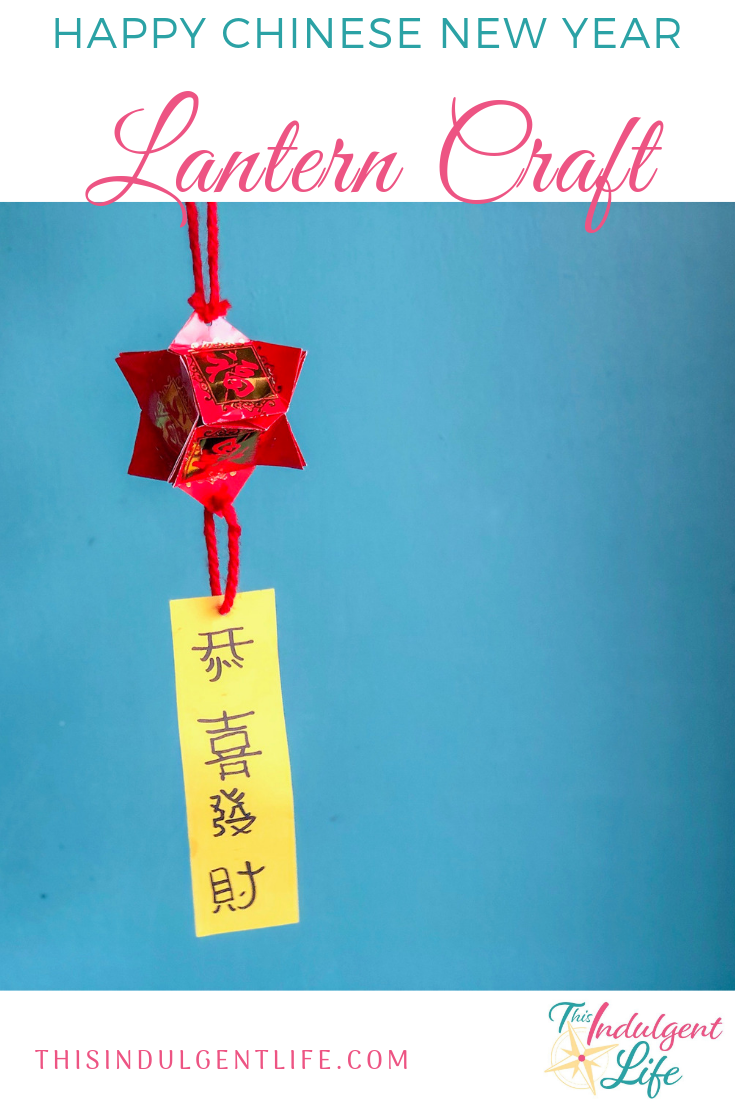 Happy Chinese New Year! Lantern Craft | This Indulgent Life | It's time to celebrate Chinese New Year! Here's a fun and traditional craft for your and your kids to do together to help decorate your home! Don't forget to download the free printable! | #freeprintable #kidscrafts #cnycraft #authenticchinesecraft #chinesenewyeargreeting #laiseecraft #redenvelopecraft #activitiesforkids #easycraftsforkids #chinesenewyear