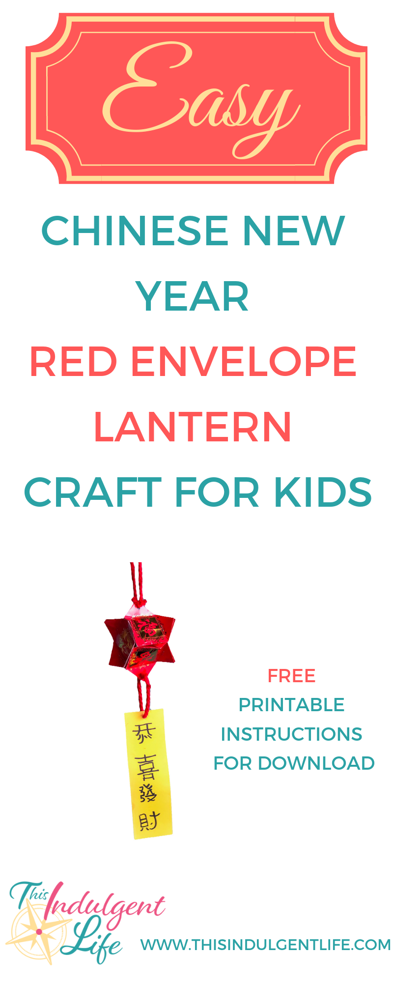 Easy Chinese New Year Red Envelope Lantern Craft For Kids | This Indulgent Life | Looking for an easy and authentic craft to do with your kids for Chinese New Years? This Chinese Lantern and Greeting craft takes about 10 minutes and requires few supplies. Don't forget to download the free printable! | #CNYlanterncraft #freeprintable #kidscrafts #cnycraft #authenticchinesecraft #chinesenewyeargreeting #laiseecraft #redenvelopecraft #activitiesforkids #easycraftsforkids