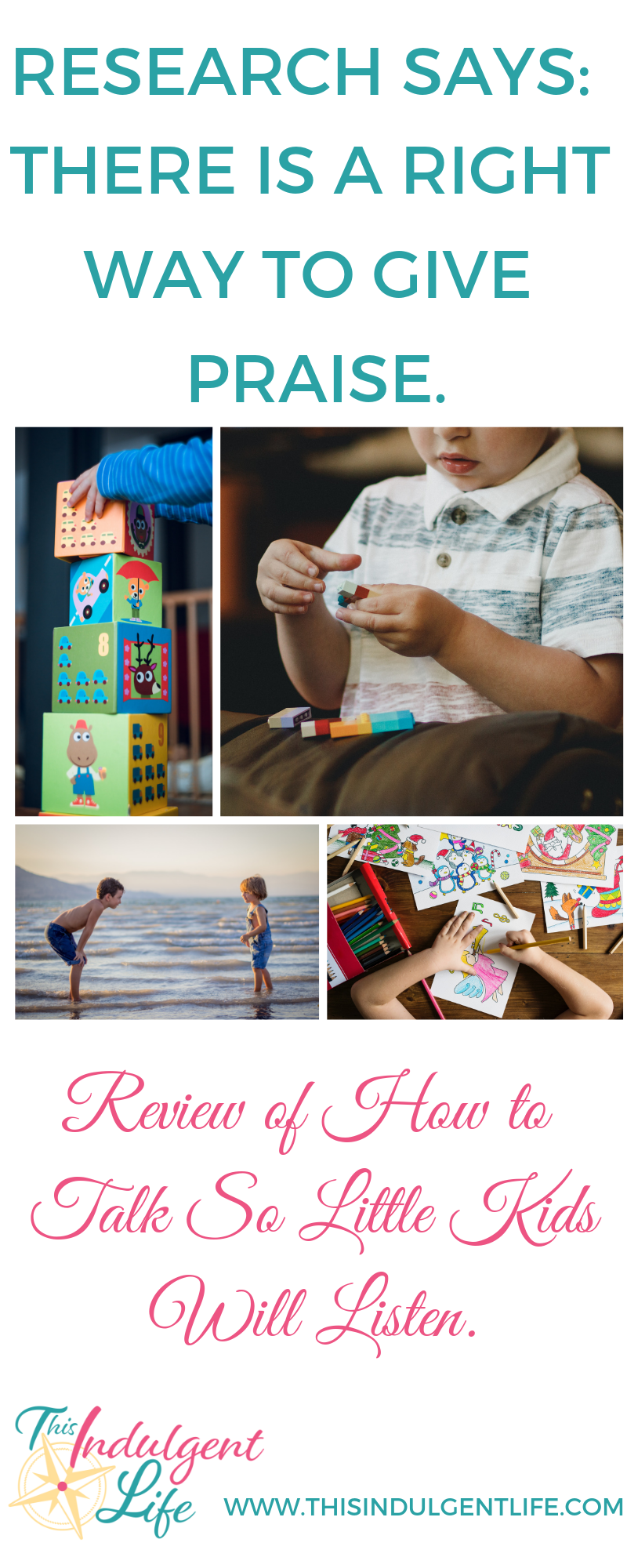 Research Says There is a Right Way to Give Praise | This Indulgent Life | Did you know that the way we traditionally give praise can cause more problems? There is a right way to give praise that will help develop a growth mindset and not a fear of failure or a sense of entitlement that traditional praise can create. | #gentleparenting #peacefulparenting #parentinghacks #growthmindset #parentingtips #effectivepraise #howtogivepraise #howtoshowappreciationtokids