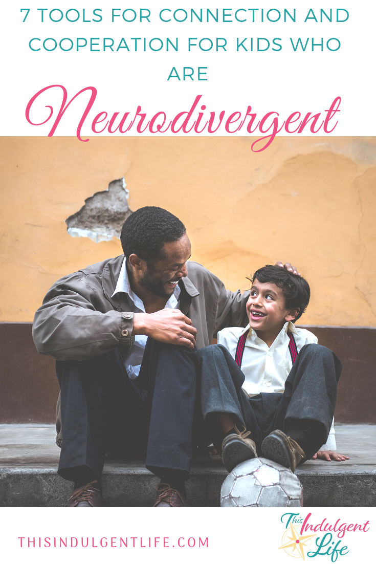 7 Tools for Connection and Cooperation for Kids Who are Neurodivergent | This Indulgent Life | Raising a child with ASD or SPD can be exhausting and sometimes you just want to scream. Here are 7 tools to help you communicate and connect better with your child from chapter 5 of 'How To Talk So Little Kids Will Listen'. | #howtotalksolittlekidswilllisten #gentleparenting #neurodivergentchildren #neurodivergence #neurotypical #autismspectrumdisorder #sensoryprocessingdisorder #strongwilledkids #discipline #respectfulparenting #peacefulparenting #mindfulparenting #toolsforconnection #parentbonding #auspergers