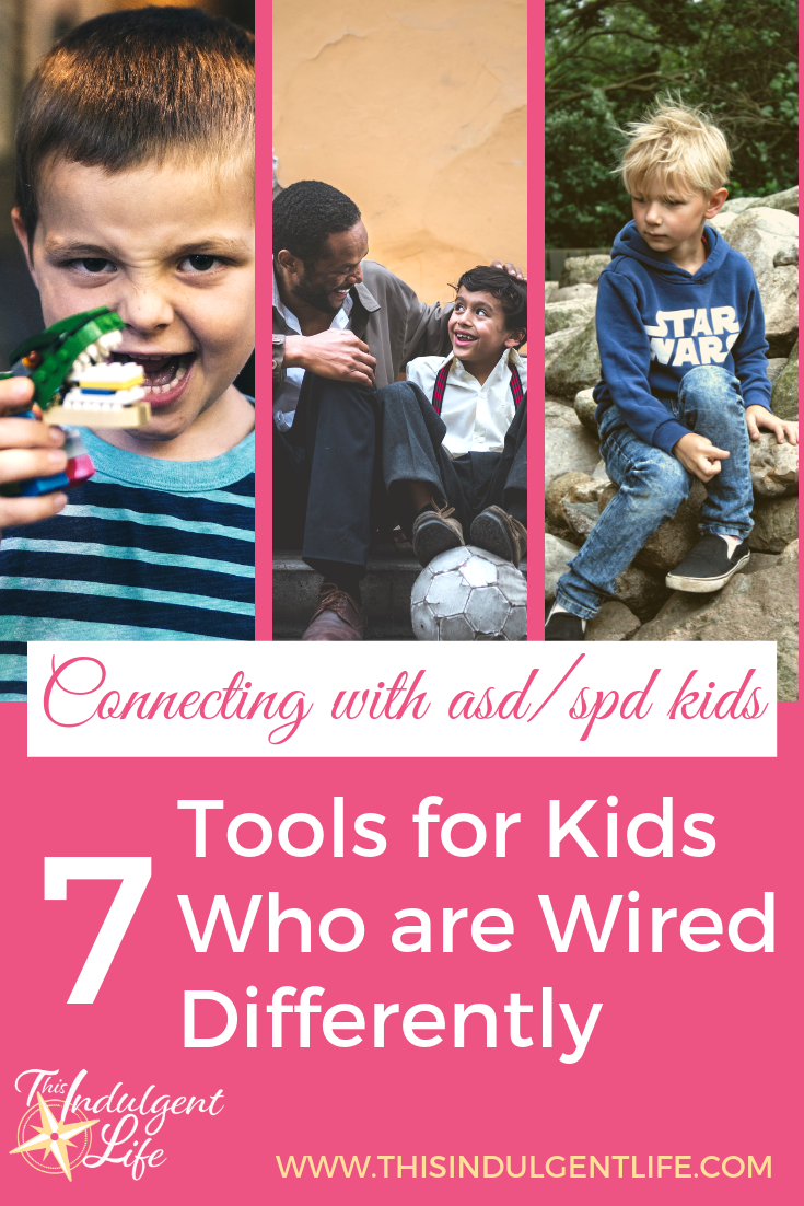 Connecting with ASD/ SPD Kids- 7 Tools for Kids Who are Wired Differently | This Indulgent Life | A look at chapter 5 of 'How To Talk So Little Kids Will Listen'. Some specific tools designed for families of children with Autism Spectrum Disorder, Sensory Processing Disorder, or other neurodivergences. | #gentleparenting #neurodivergentchildren #neurodivergence #neurotypical #autismspectrumdisorder #sensoryprocessingdisorder #strongwilledkids #discipline #respectfulparenting #peacefulparenting #mindfulparenting #toolsforconnection #parentbonding #auspergers