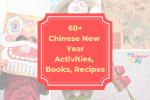 60+ Chinese New Year Activities, Crafts, Books, and Recipes
