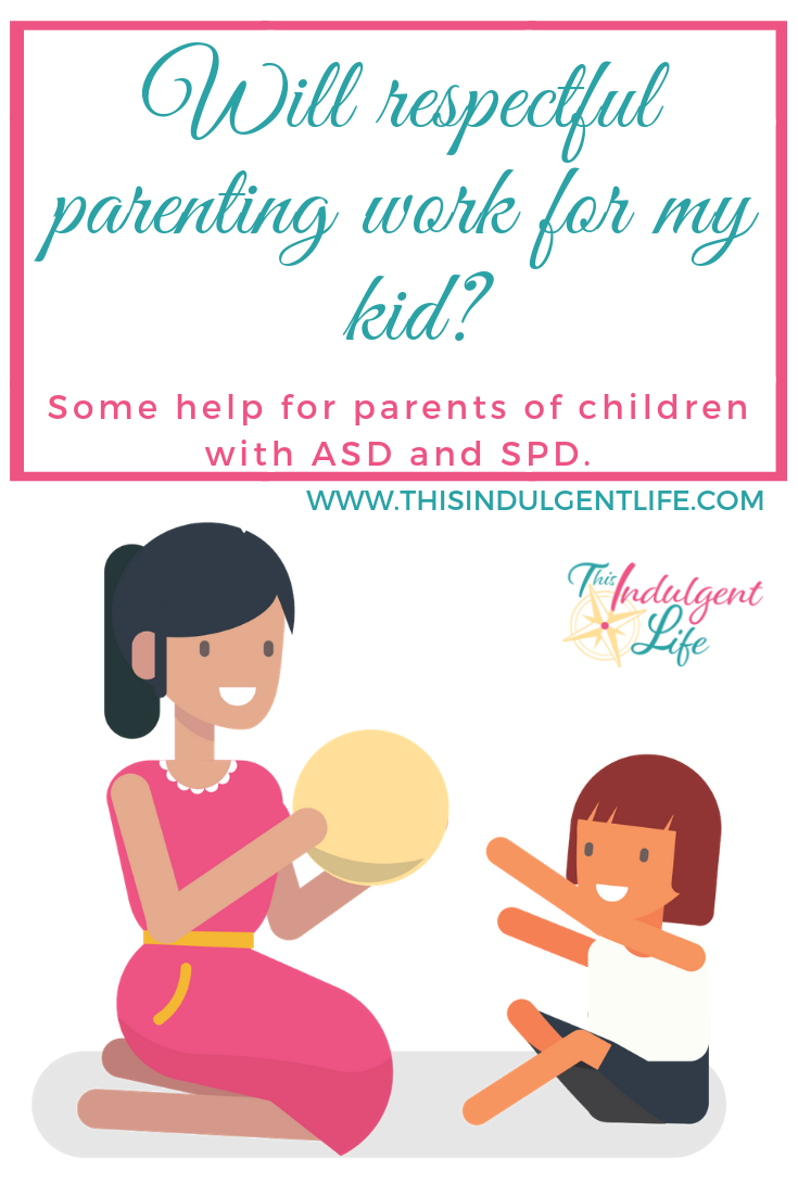 Will respectful parenting work for my kid? Help for parents of children with Autism Spectrum Disorder and Sensory Processing Disorder |This Indulgent Life | Many of the tools for getting your kids to listen may seem out of reach if your child is neuroatypical, but in this chapter of 'How To Talk So Little Kids Will Listen' we find 7 helpful tips for your unique situation. | #parentingtips #parentinganasdchild #howtotalksolittlekidswilllisten #gentleparenting #neurodivergentchildren #neurodivergence #neurotypical #autismspectrumdisorder #sensoryprocessingdisorder #strongwilledkids #discipline #respectfulparenting #peacefulparenting #mindfulparenting #toolsforconnection #parentbonding #auspergers
