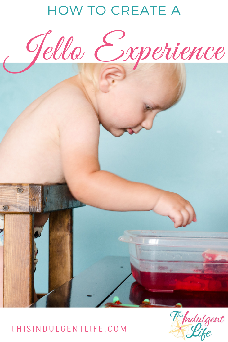 How to Create a Jello Experience | This Indulgent Life | Don't stop with just the jello sensory play activity. Use extension activities to bring math, science, reading, and art to life! | #jello #sensoryplay #sensorybins #sensoryactivitiestoddlers #toddleractivities #toddlerplay #toddlerlearning #benefitsofsensoryplay #toddlerdevelopment #sensorytoddlers