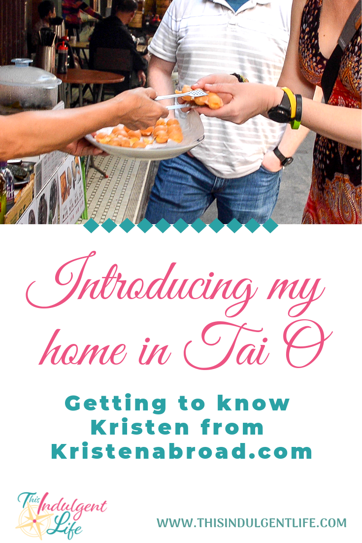 Introducing My Home in Tai O, Hong Kong; Getting to know Kristen from KristenAbroad.com | This Indulgent Life | Recently I finally got to meet the travel blogger Kristen from Kristenabroad.com. We had a lovely time exploring the hidden gems of my authentic fishing village home and comparing notes on the differences between being an expat in Hong Kong vs Japan. | | #hongkongvsjapan #expatblogger #travelblog #expatlife #expatfamily #expathongkong #expatjapan #americanexpat #bloggingcommunity #expatcommunity #makingfriendsabroad #expatliving #taiohongkong #fishingvillagehongkong #sharkfintrade #hongkonglife #hongkongfood #buddhisttemples #shaolin