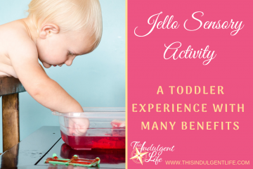 Jello Farm Sensory Experience- A toddler experience with many benefits