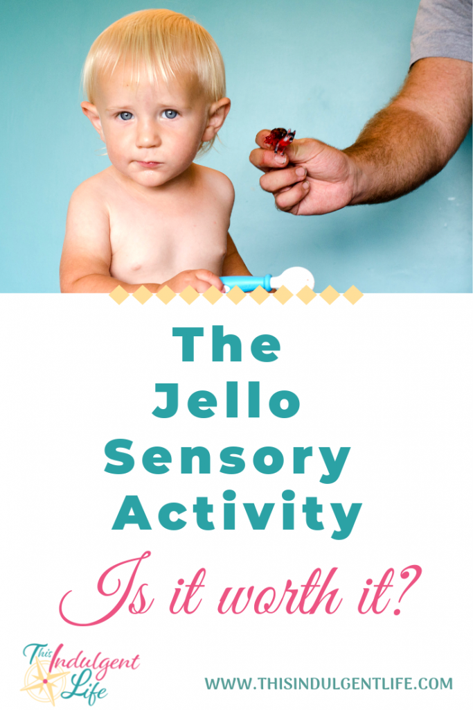 The Jello Sensory Activity- Is It Worth It? | This Indulgent Life | Have you seen the sensory activities with little plastic animals inside jello? Have you wondered if it's actually a good idea? This article is for you. | #jello #sensoryplay #sensorybins #sensoryactivitiestoddlers #toddleractivities #toddlerplay #toddlerlearning #benefitsofsensoryplay #sensorytoddlers