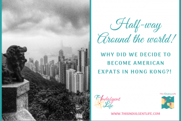 why we became expats