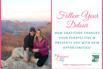 follow your detour on gratitude and perspective feature