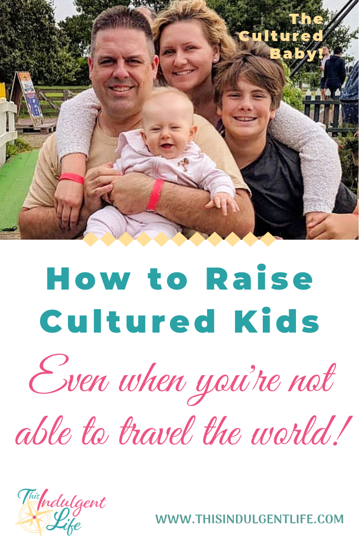 How to Raise Cultured Kids- Even when you're not able to travel the world! | On the family travel podcast, I speak with Brandi of The Cultured Baby about how we can raise cultured kids that will grow up to be empathetic peacemakers! | #culture #culturedkids #howtoraiseempathetickids #howtoprevententitlement #travelingwithkids #travelingwithbaby #travelingwithteens #entitlementinteens #familytravel #familyadvnetures #blendedfamilies