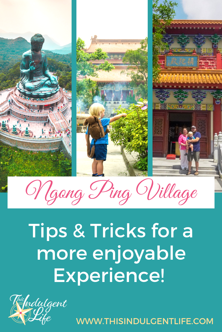 Ngong Ping Village- Tips and tricks for a more enjoyable experience! Make sure to visit Big Buddha, the Po Lin Monastery, and do the 360 Cable Car when visiting Hong Kong! | #hongkong #visithongkong #southlantau #bigbuddha #tiantanbuddha #cablecarexperience #monastery #buddhism #expat #expatfamily #expatliving #travelhacks #familyfriendlydestinations #hongkongforkids
