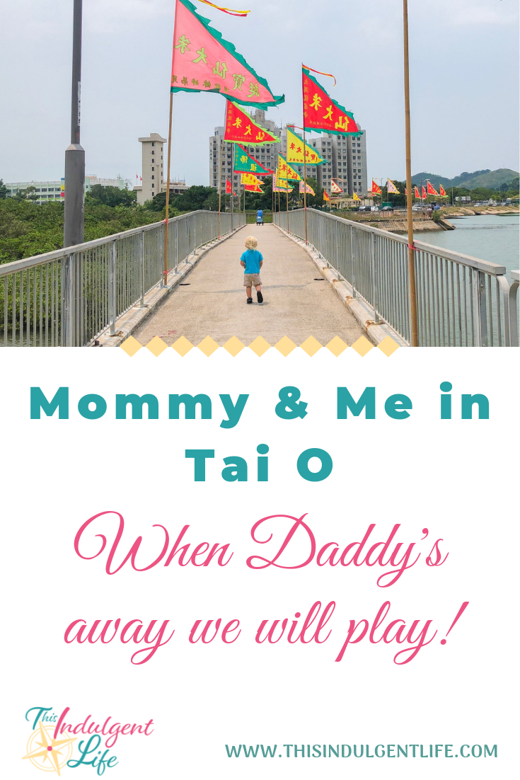 Mommy & Me in Tai O_ When Daddy's Away We Will Play | We can have family adventures even when it's only mom and a toddler! We saw temples and even a traditional chinese puppet show on our family outing! | #familyadventures #hongkongtravel #hongkongbucketlist #culturalexperiences #travelingwithtoddlers #familytravel #familyoutings #familyadventure #buddhisttemples #chinesepuppets #momandson