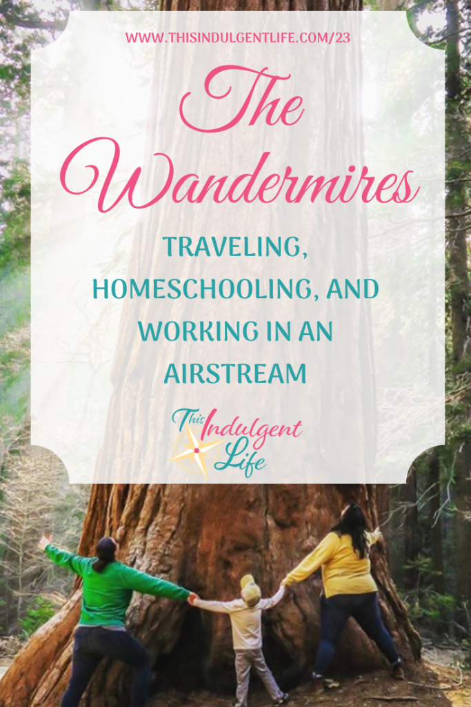 The Wandermires are traveling, homeschooling, and working in an Airstream full time! These 2 moms, a boy, and their cat are learning to go with the flow and follow their dreams!