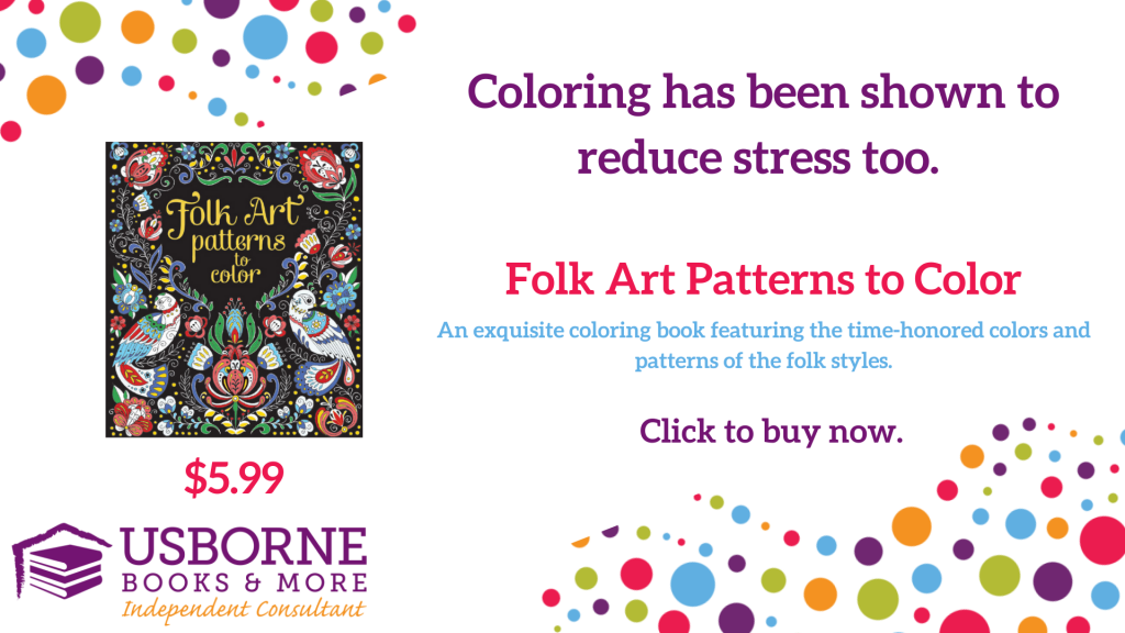 coloring has been shown to reduce stress.